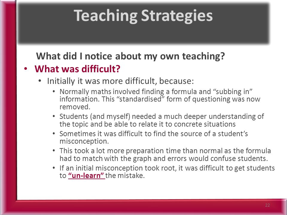What did I notice about my own teaching. What was difficult.