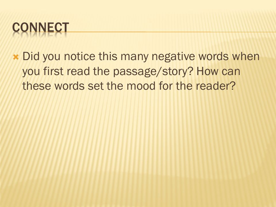  Did you notice this many negative words when you first read the passage/story.