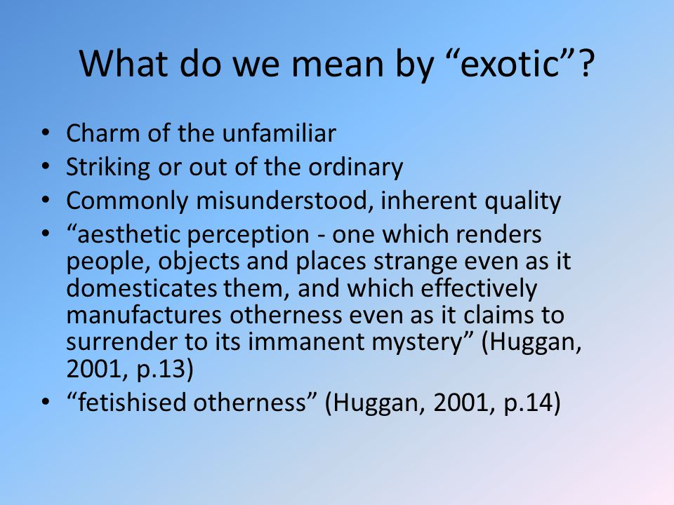 What do we mean by exotic .