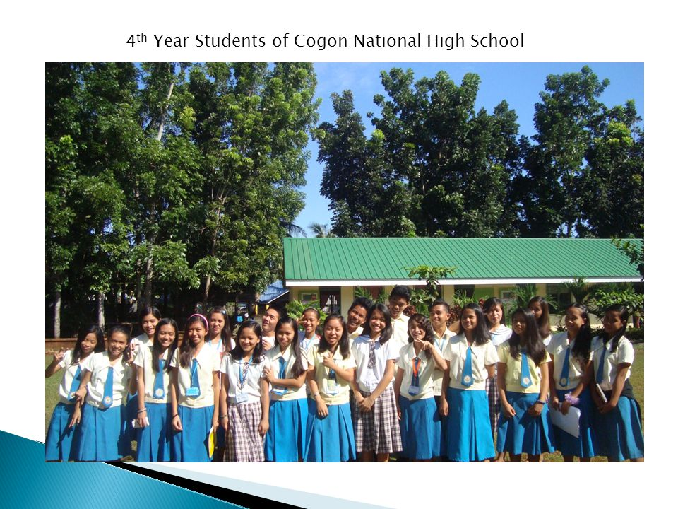 4 th Year Students of Cogon National High School