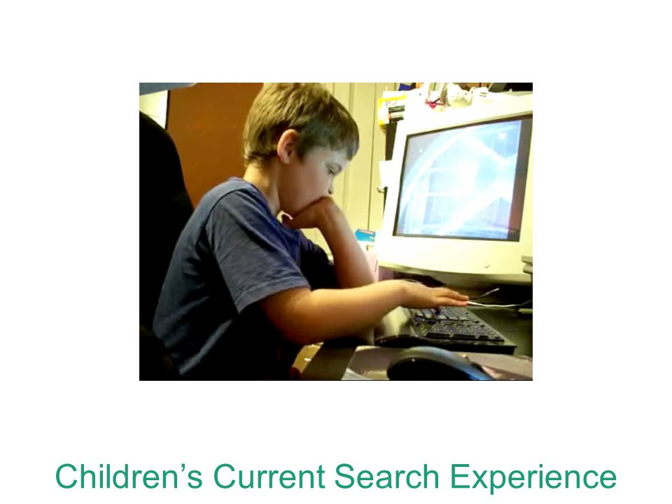 Children's Current Search Experience