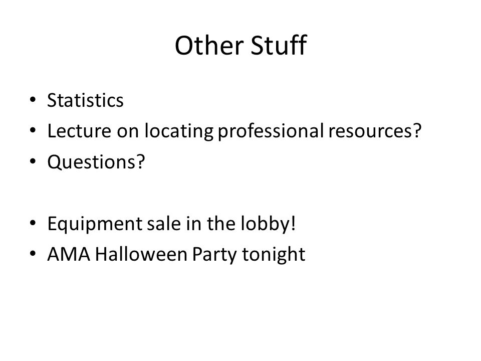 Other Stuff Statistics Lecture on locating professional resources.