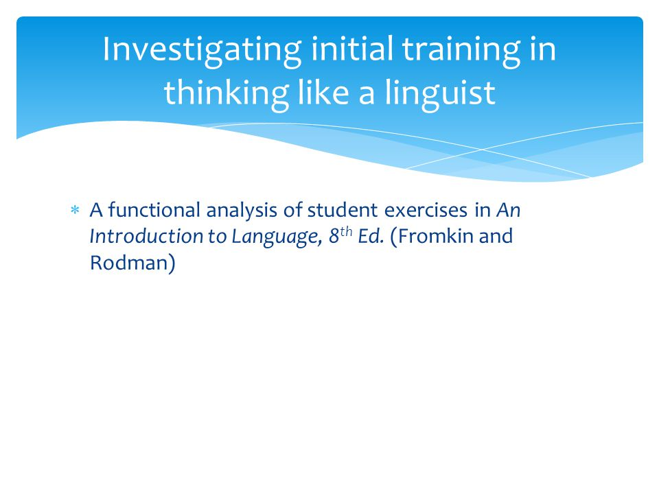 A functional analysis of student exercises in An Introduction to Language, 8 th Ed.