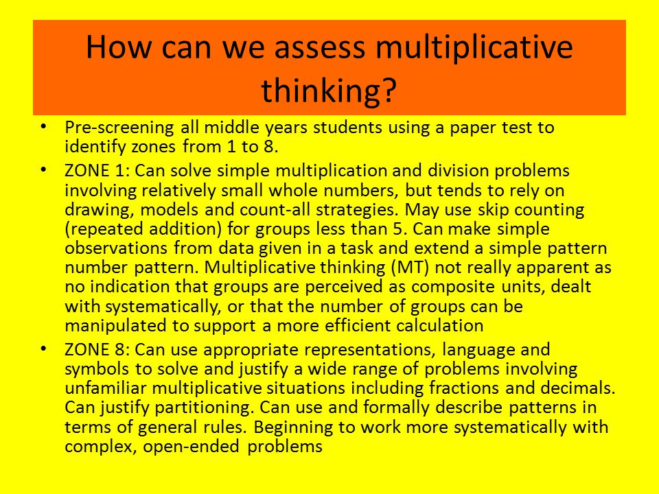 How can we assess multiplicative thinking.