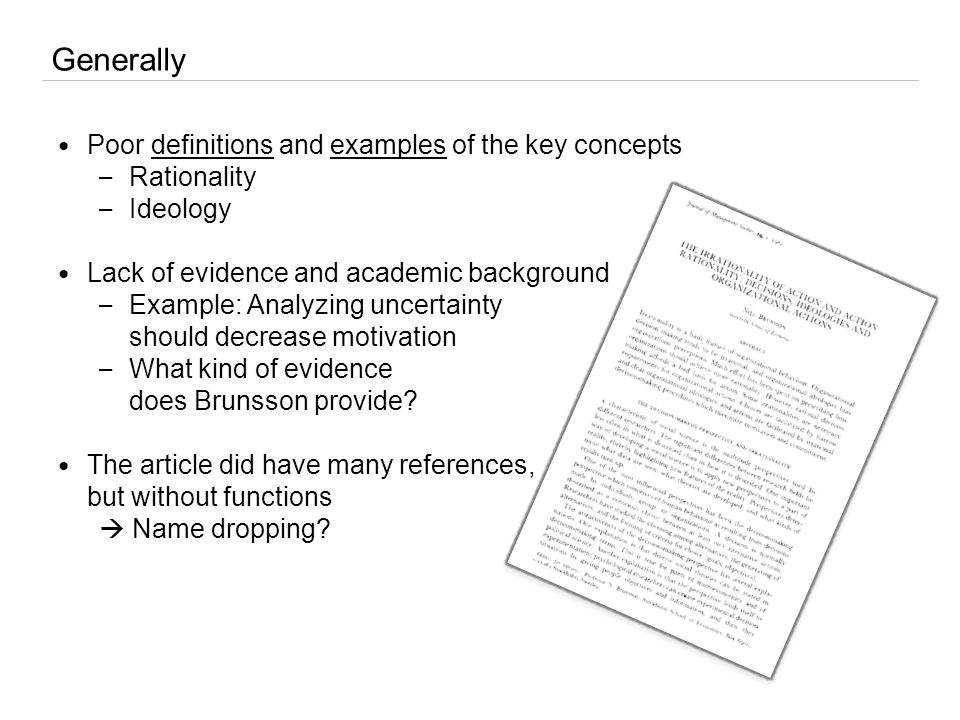 Generally Poor definitions and examples of the key concepts – Rationality – Ideology Lack of evidence and academic background – Example: Analyzing unc