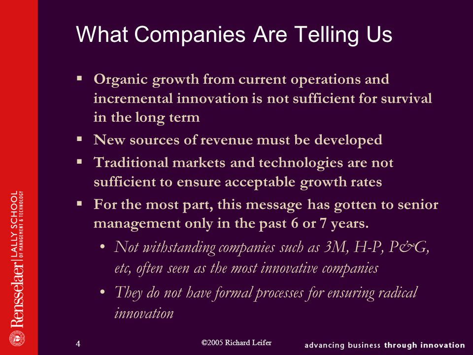 ©2005 Richard Leifer 15 Technical Uncertainty Low High High Market Uncertainty Low INCREMENTAL INNOVATION RADICAL INNOVATION The Nature of the Phenomenon Put together known technologies in new Ways: Otis New technologies for Known markets: GE