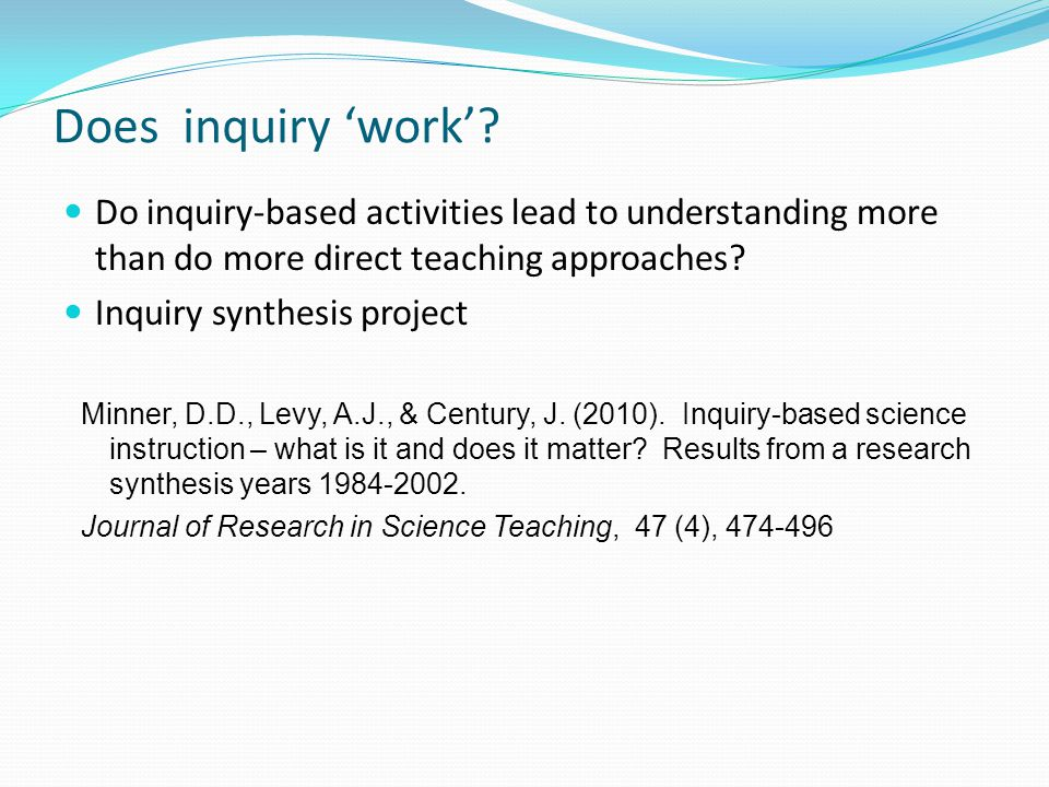 Does inquiry 'work'.