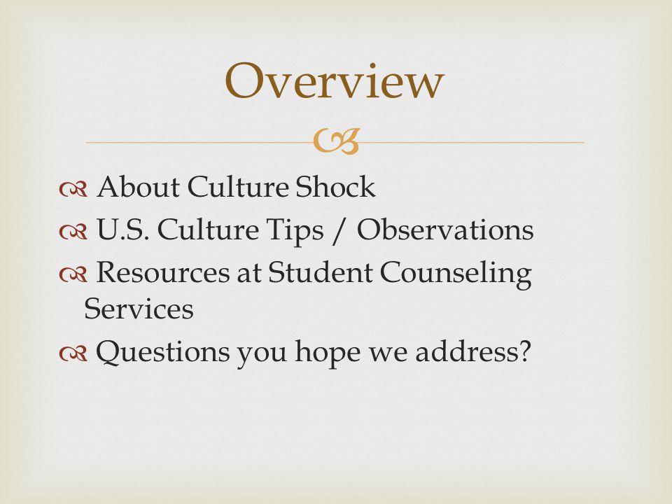  About Culture Shock  U.S.