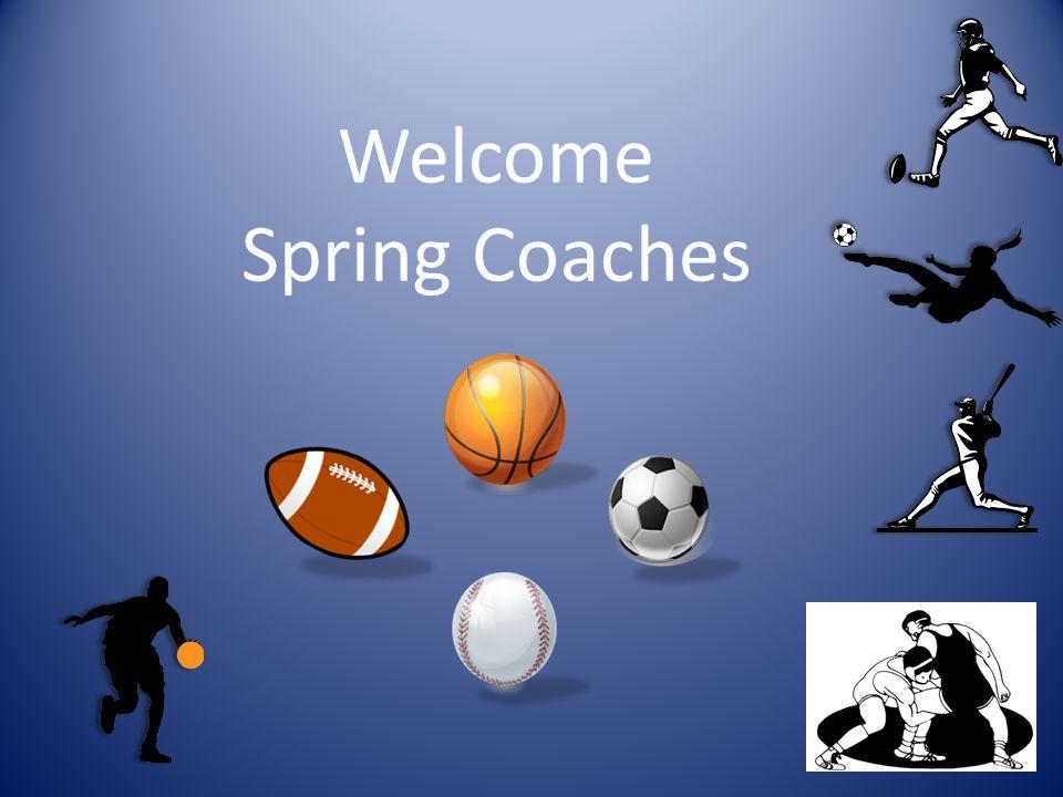 Welcome Spring Coaches