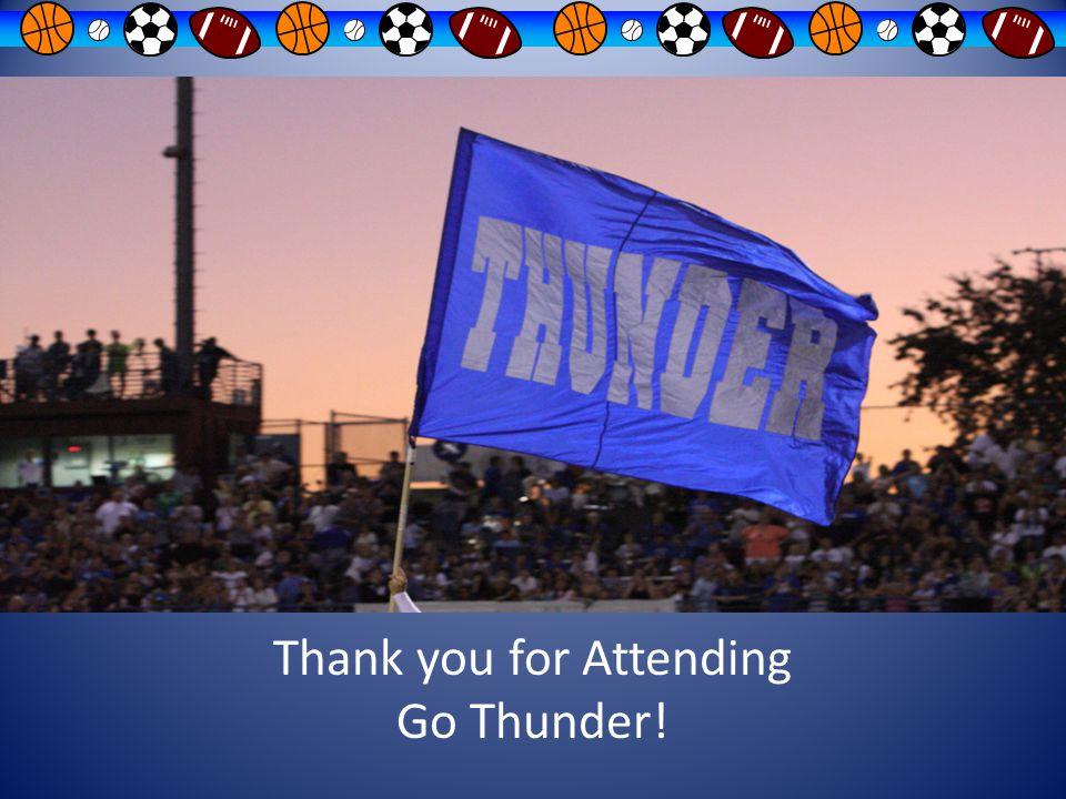 Thank you for Attending Go Thunder!