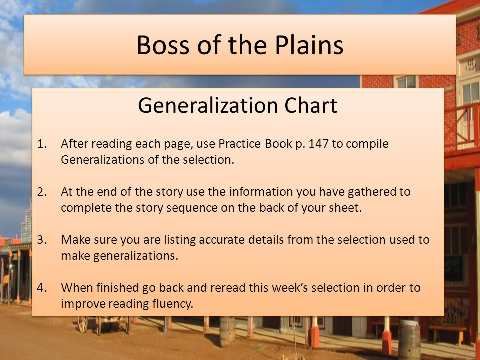Boss of the Plains Generalization Chart 1.After reading each page, use Practice Book p.