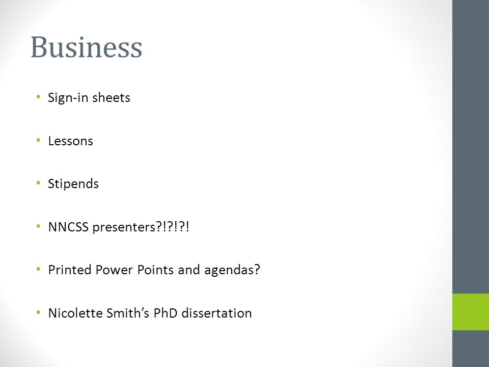 Business Sign-in sheets Lessons Stipends NNCSS presenters ! ! .