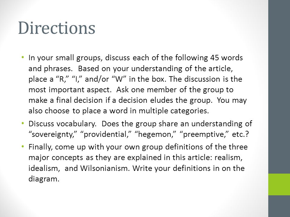 Directions In your small groups, discuss each of the following 45 words and phrases.