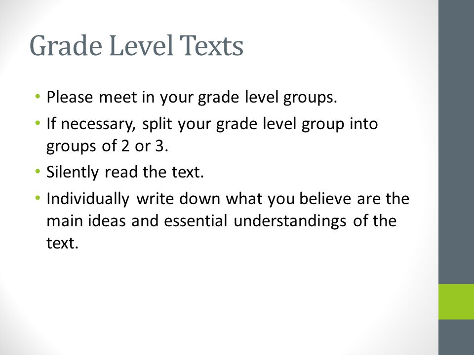 Grade Level Texts Please meet in your grade level groups.