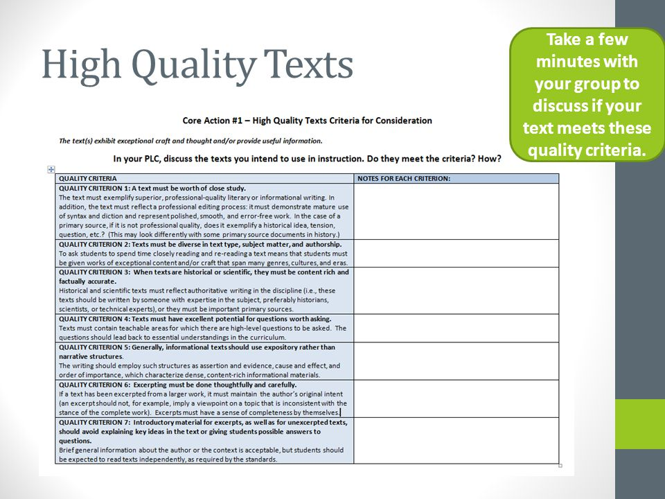 High Quality Texts Take a few minutes with your group to discuss if your text meets these quality criteria.