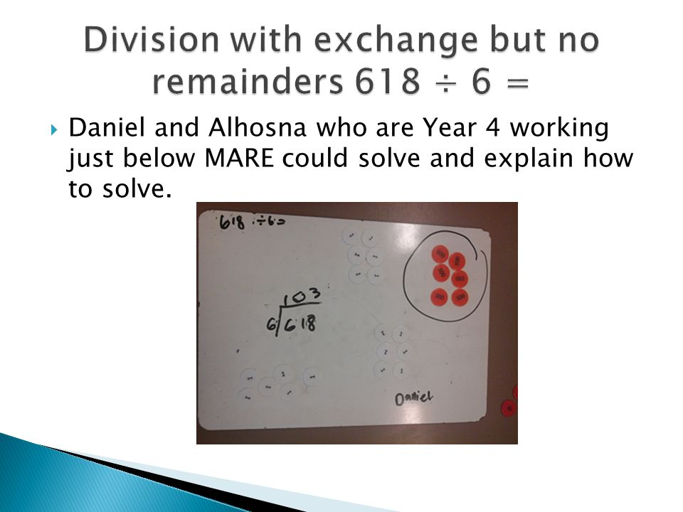  Daniel and Alhosna who are Year 4 working just below MARE could solve and explain how to solve.