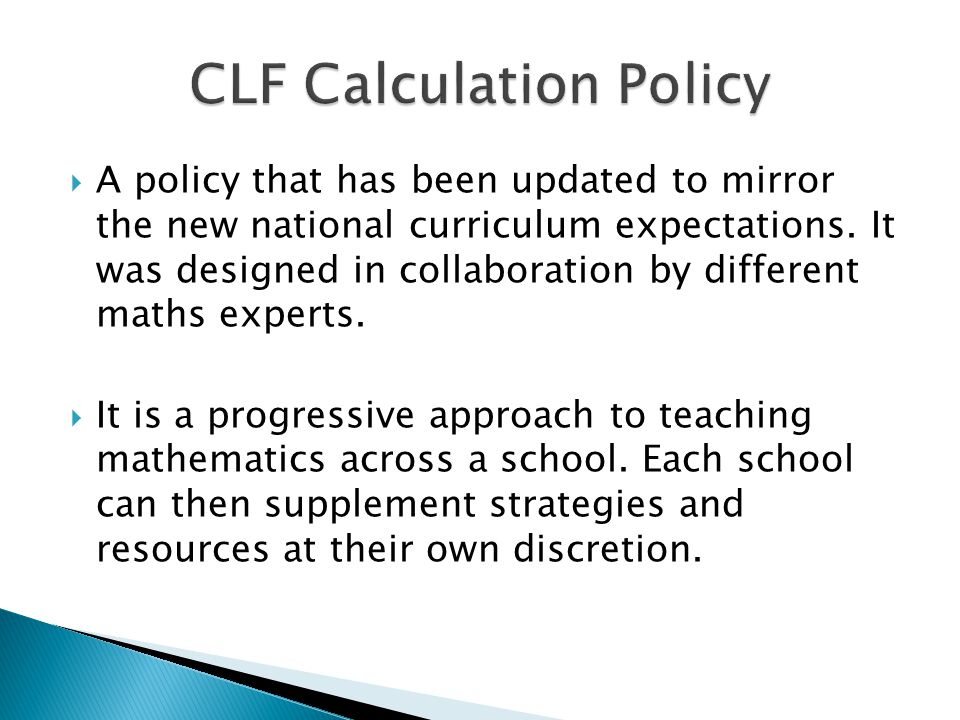  A policy that has been updated to mirror the new national curriculum expectations. It was designed in collaboration by different maths experts.  It