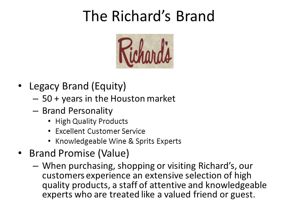 Current Challenges Brand Confusion – Employees Richard's SPEC'S – Suppliers Distributors Former wineries and brands Brokers – Market Some general awareness of merger Clearly not SPEC'S May become SPEC'S.
