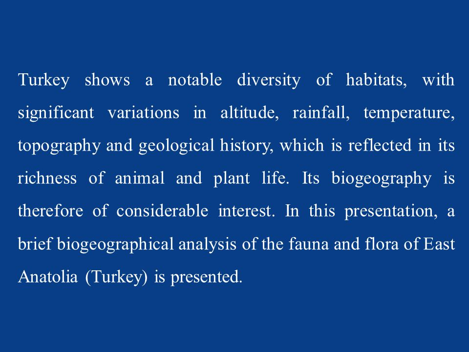 In Turkey, 20 of 43 species are endemic.
