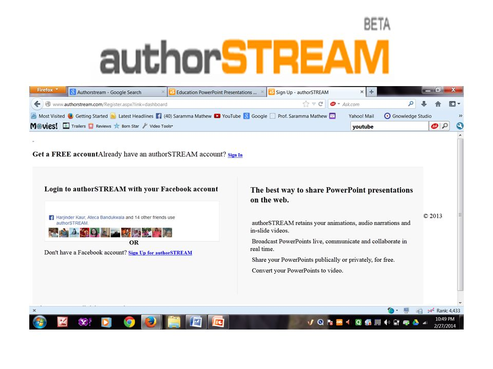 Authorstream new web based platform that allows users to upload their PowerPoint slides directly to the Internet it stores a users PowerPoint materials so that they can be viewed live at any time much like videos and music are shared on sites such as you tube.
