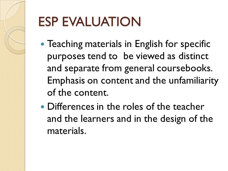 Materials in ESP Characteristics of ESP Materials.