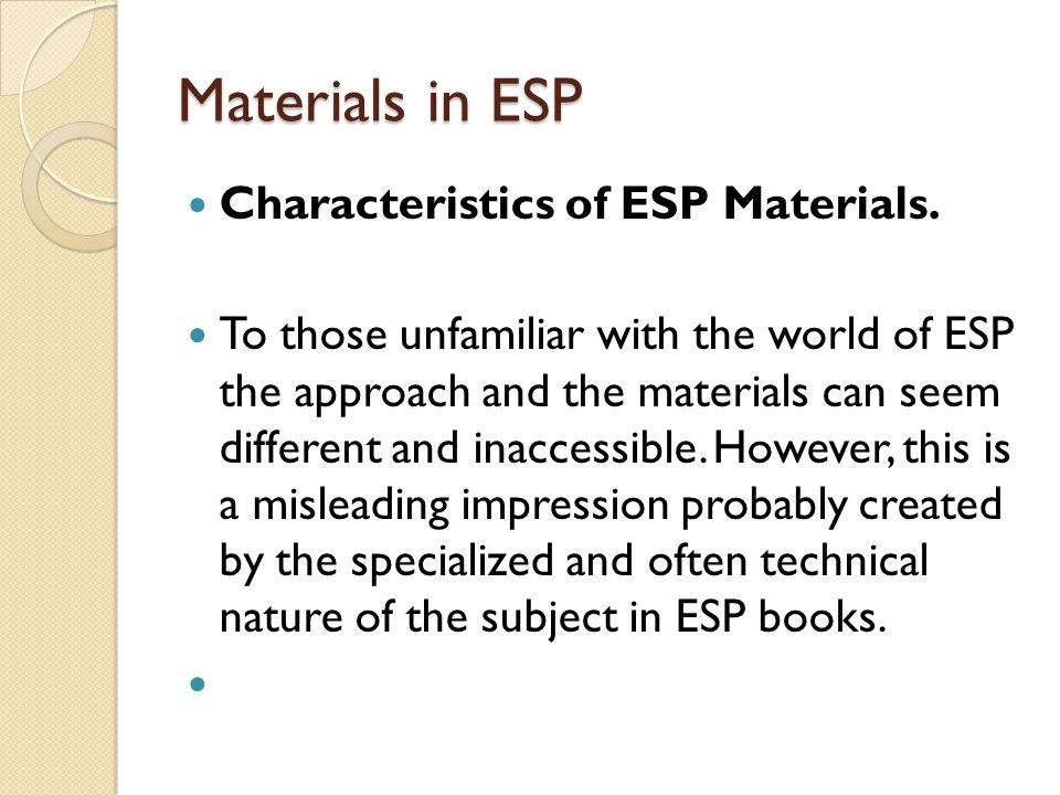 Criteria Criteria for Good Materials.