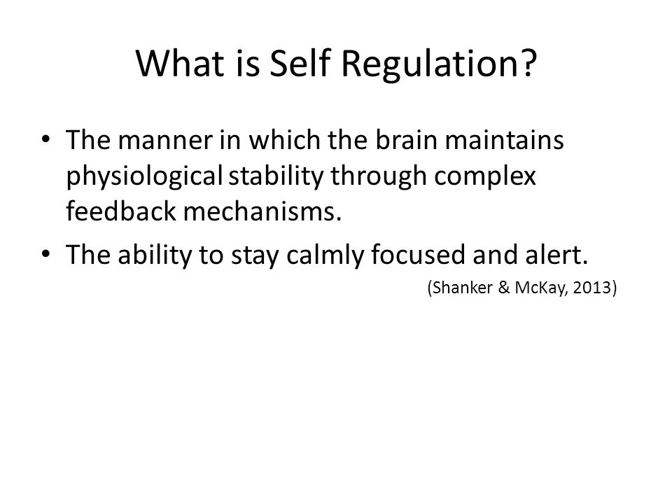 What is Self Regulation.