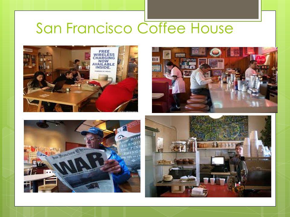 San Francisco Coffee House