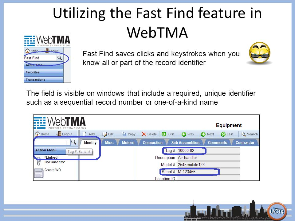 Utilizing the Fast Find feature in WebTMA Fast Find saves clicks and keystrokes when you know all or part of the record identifier The field is visibl