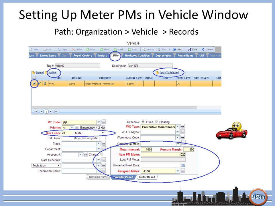 Setting Up Meter PMs in Vehicle Window Path: Organization > Vehicle > Records