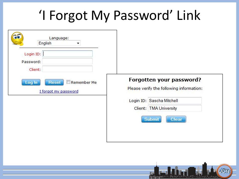 'I Forgot My Password' Link