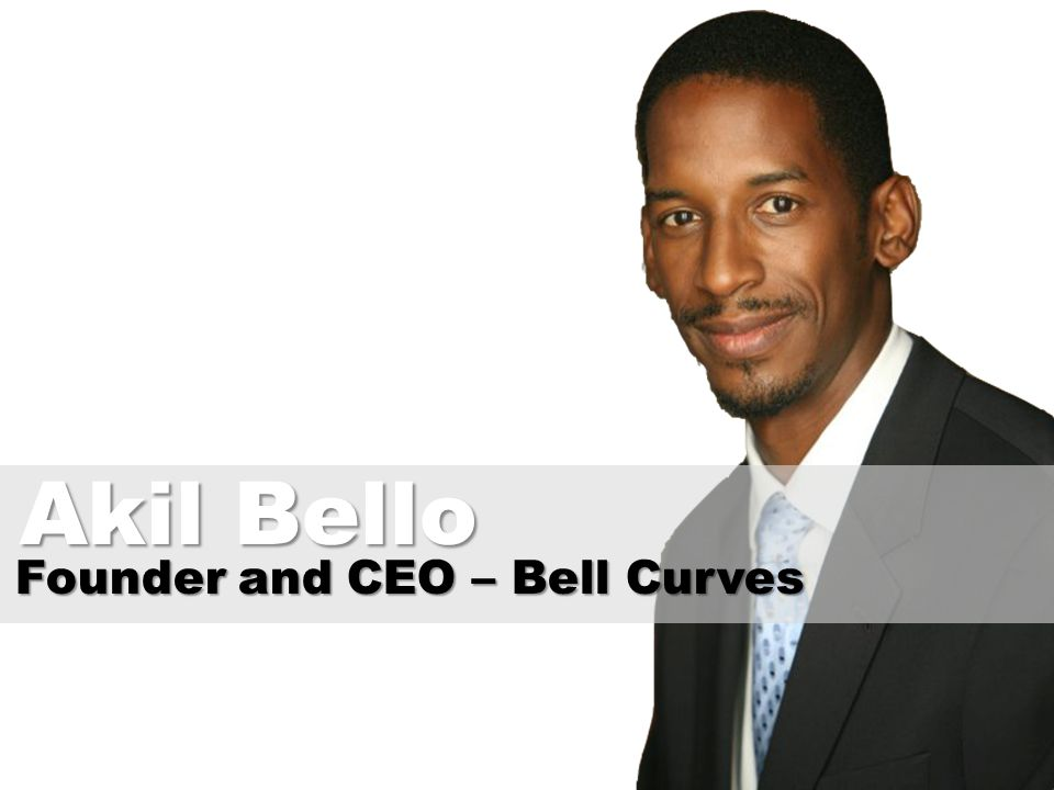 Founder and CEO – Bell Curves Akil Bello