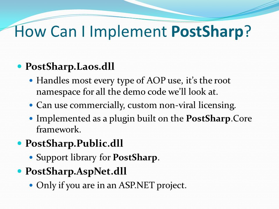 How Can I Implement PostSharp.