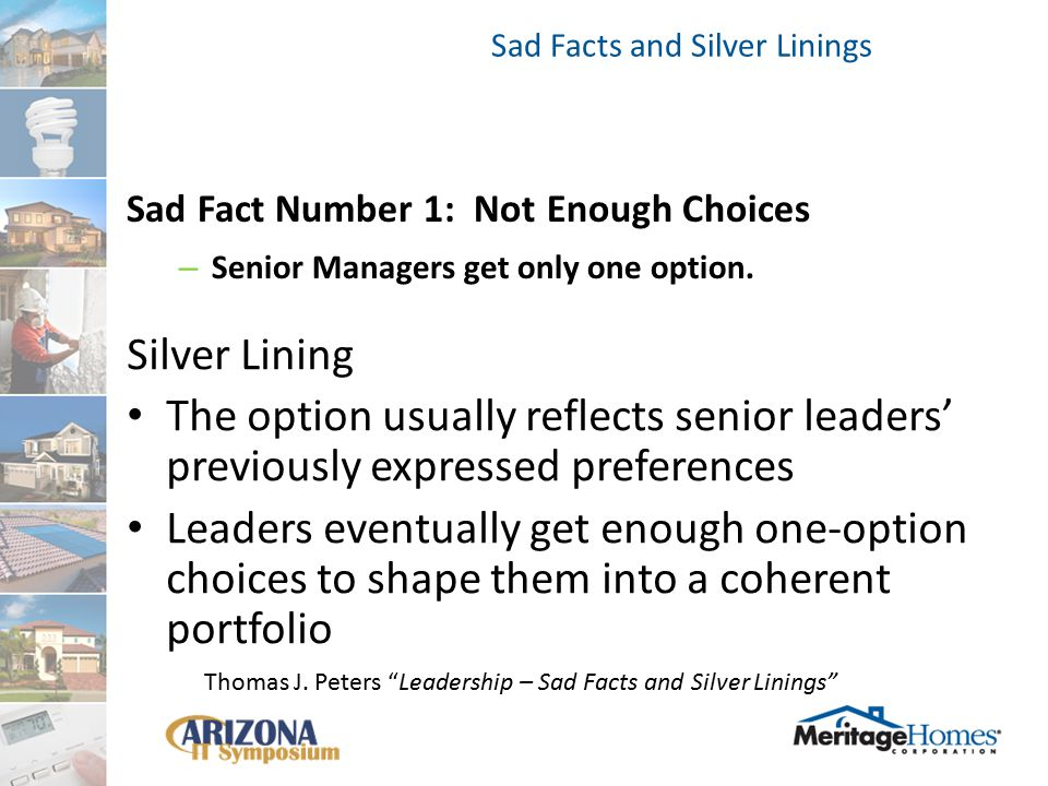 Sad Fact Number 1: Not Enough Choices – Senior Managers get only one option.