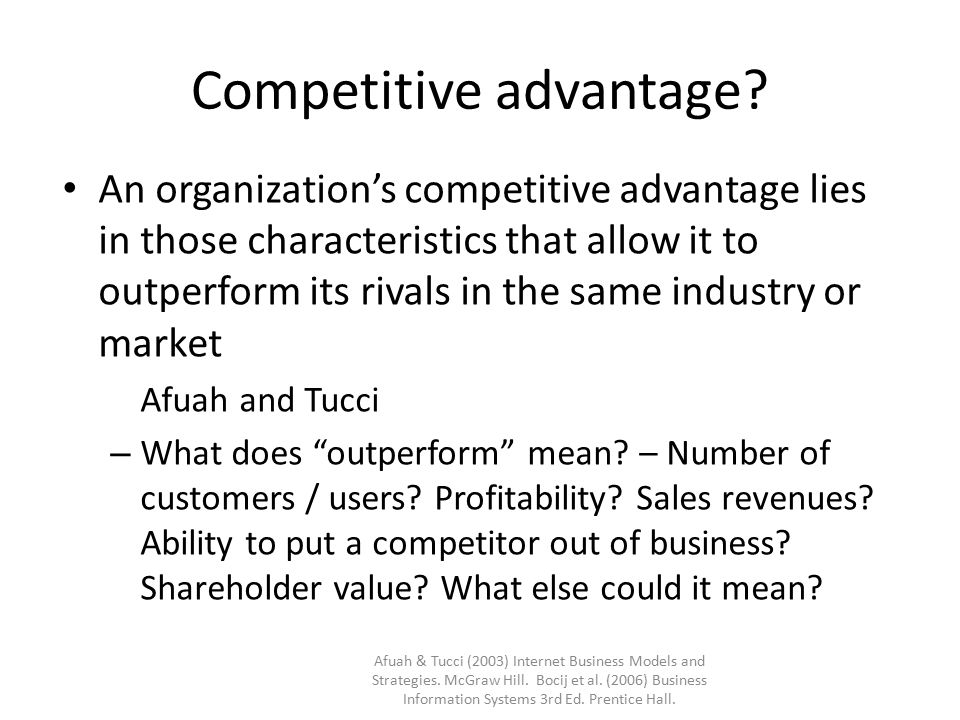 Competitive advantage.