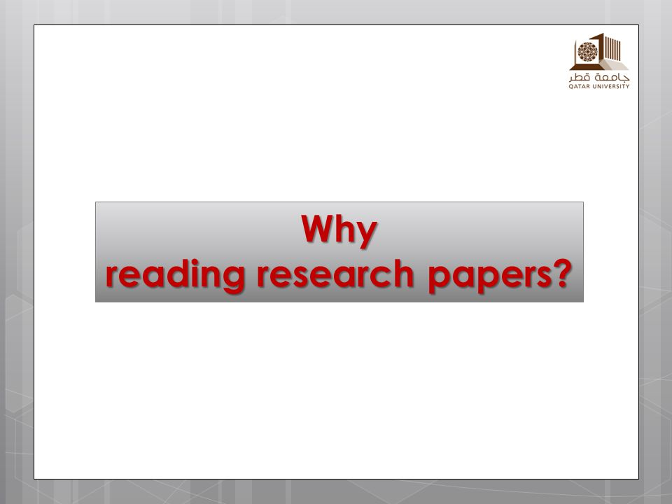 Why reading research papers?