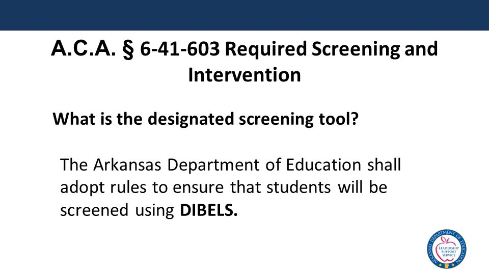 What is the designated screening tool.