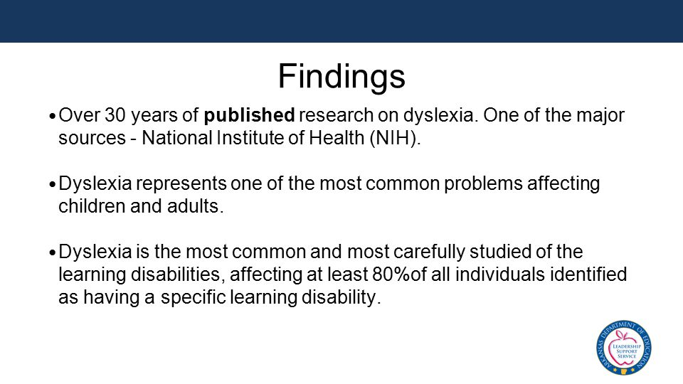 Findings Over 30 years of published research on dyslexia.