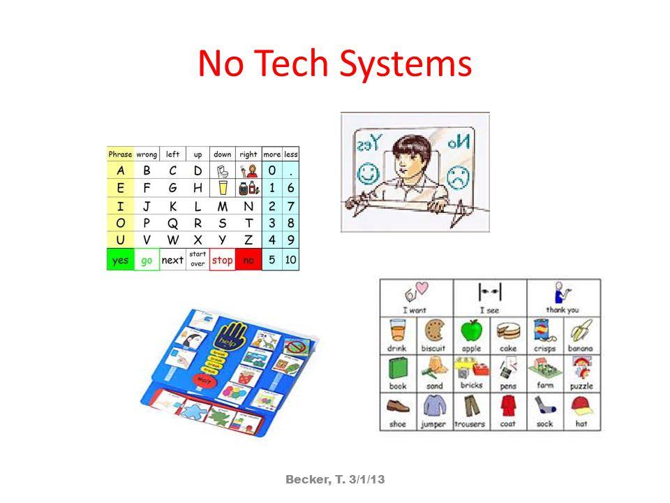 No Tech Systems Becker, T. 3/1/13