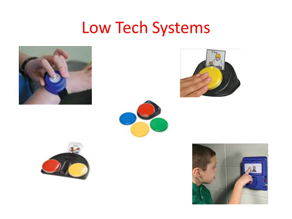 Low Tech Systems