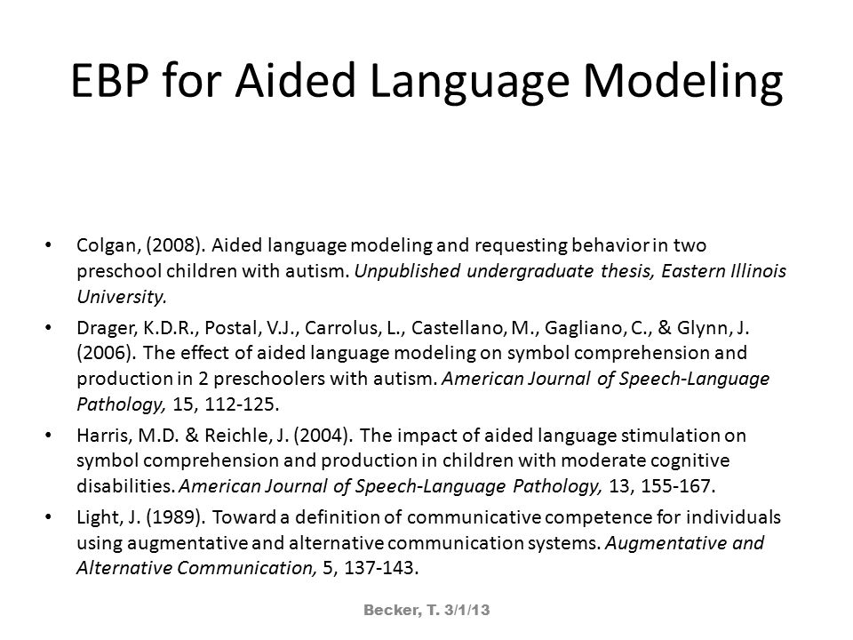 EBP for Aided Language Modeling Colgan, (2008).
