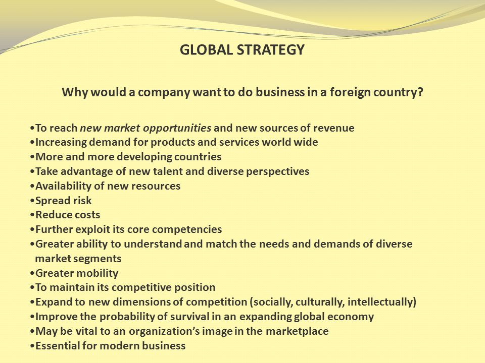 GLOBAL STRATEGY What might be the risks of competing globally.