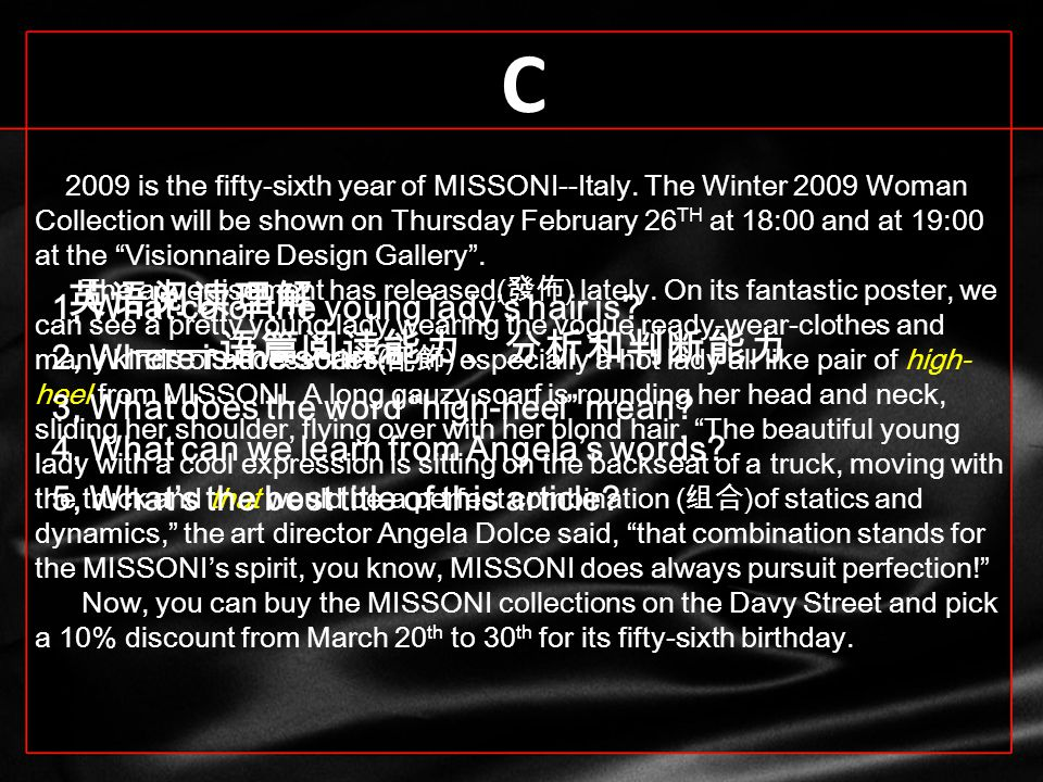 C 2009 is the fifty-sixth year of MISSONI--Italy.