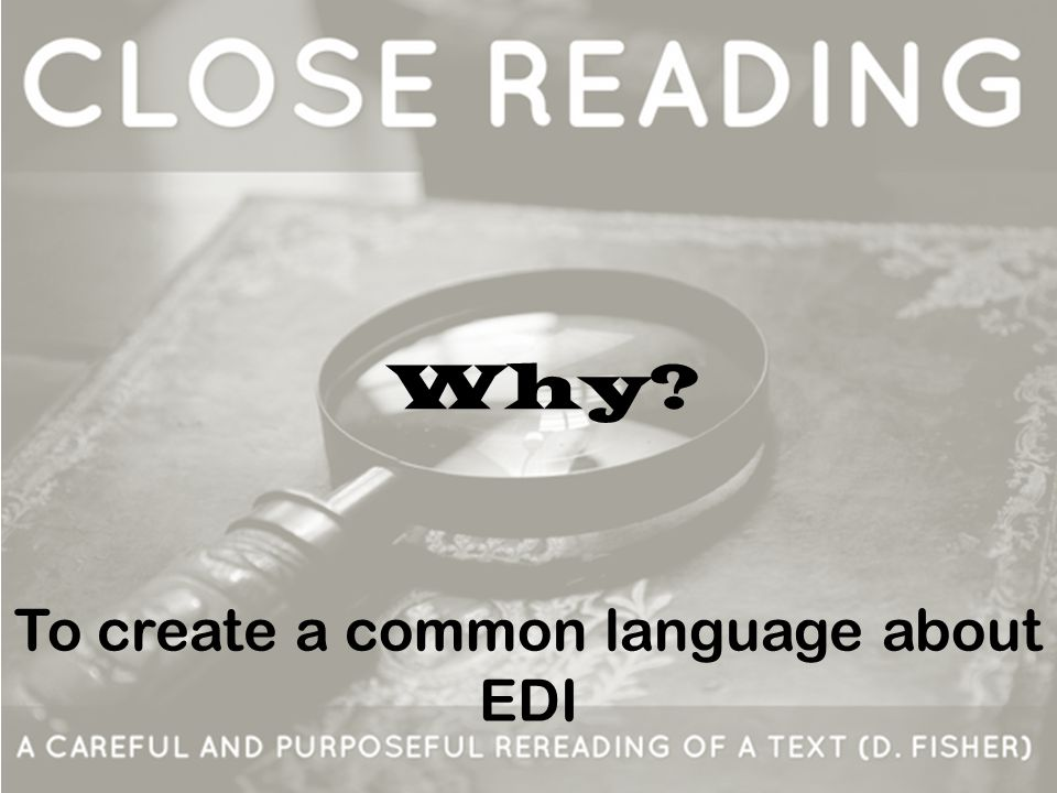 Why? To create a common language about EDI