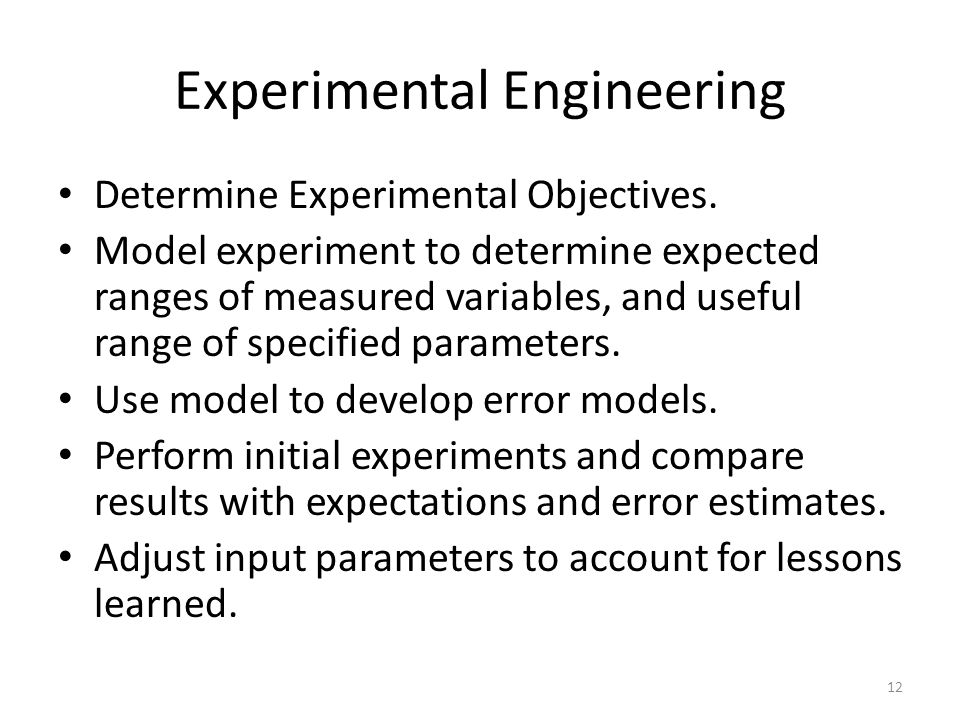 Experimental Engineering Determine Experimental Objectives.