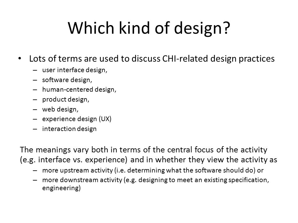 Which kind of design.