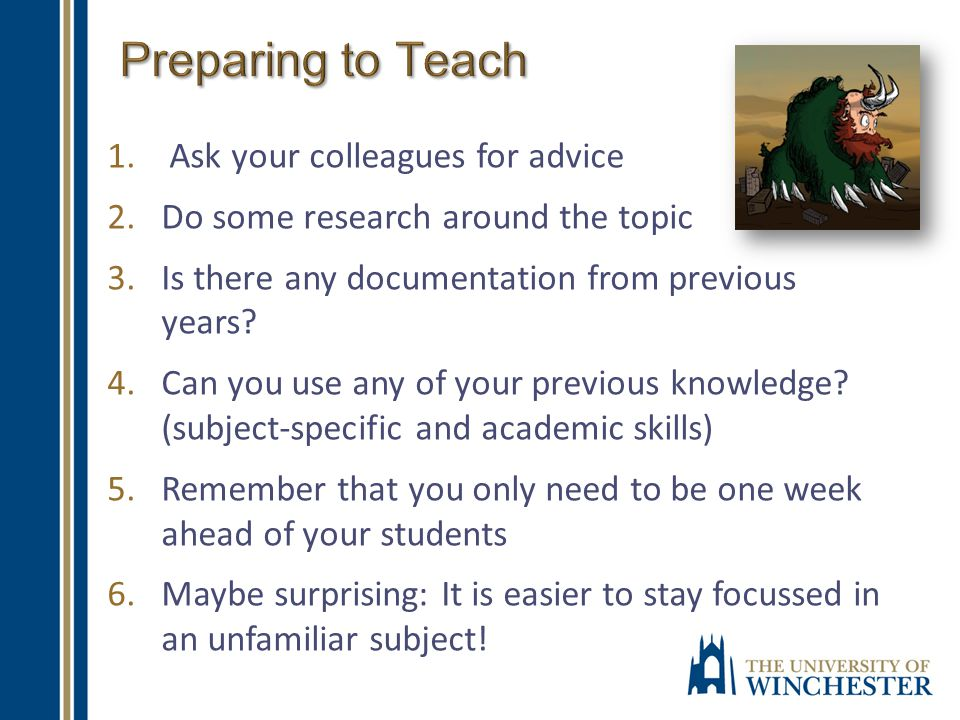 1. Ask your colleagues for advice 2.Do some research around the topic 3.Is there any documentation from previous years? 4.Can you use any of your prev