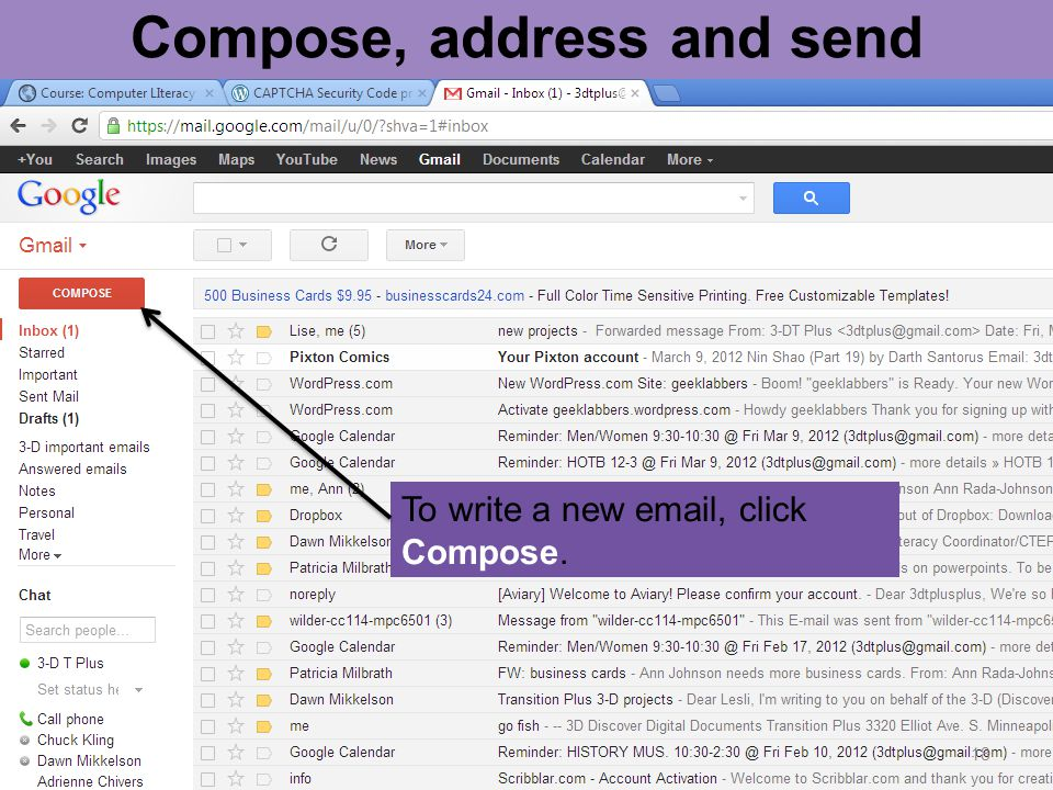 18 Compose, address and send To write a new email, click Compose.