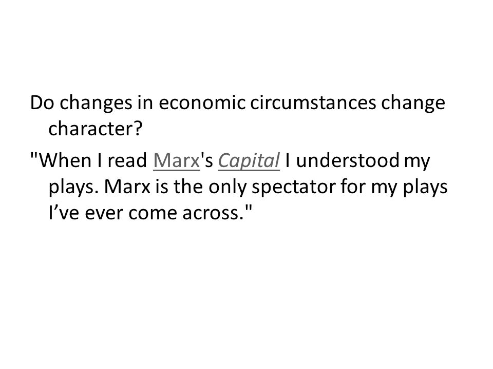 Do changes in economic circumstances change character?