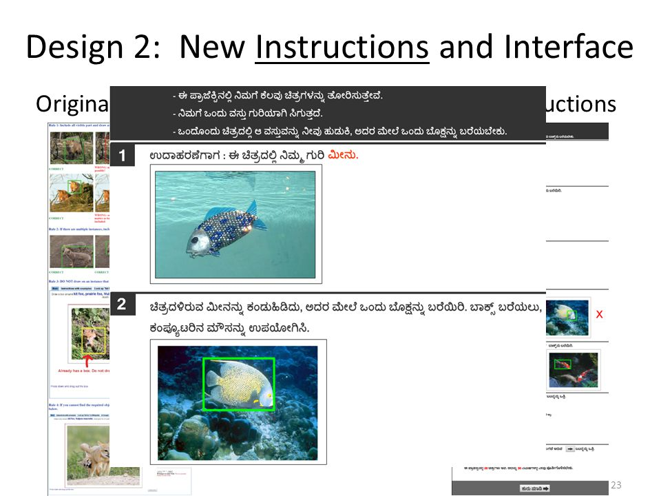 Add Structure Simplify Language Improve Illustrations Design 2: New Instructions and Interface Original Instructions New Instructions 23